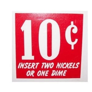 """""""10 Cent Insert Two Nickels or One Dime"""" Decal for Vendorlators"""