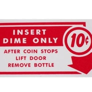 """10 Cent Insert Dime Only…""  Decal for Vendo V-83"