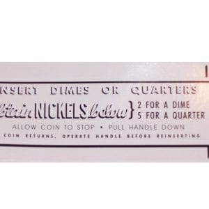 """Obtain Nickels Below…"" Coin Entry Decal for Vendo Coin Changer"