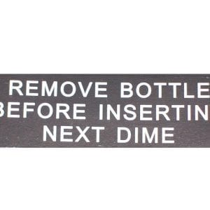 """""""Remove bottle before inserting next dime"""" decal for Jacobs 26 & 35"""