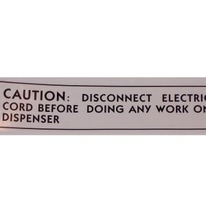 """Caution: Disconnect Electric Cord…"" Decal for Fountain Dispensers"