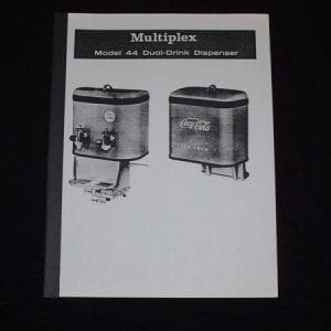 Multiplex Model 44 Fountain Dispenser Service & Parts Manual