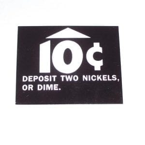 10 Cent Deposit Two Nickels or Dime Decal
