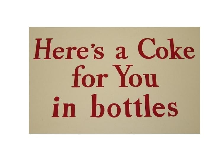 """""""Here's A Coke For You In Bottles"""" Red or White Vinyl Decal"""
