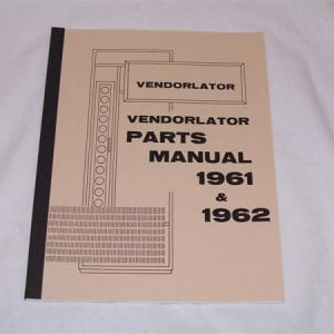 Vendorlator Parts Manual for 1961-1962 Machines