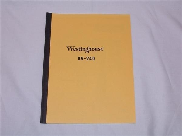 Westinghouse BV-240 Service & Parts Manual