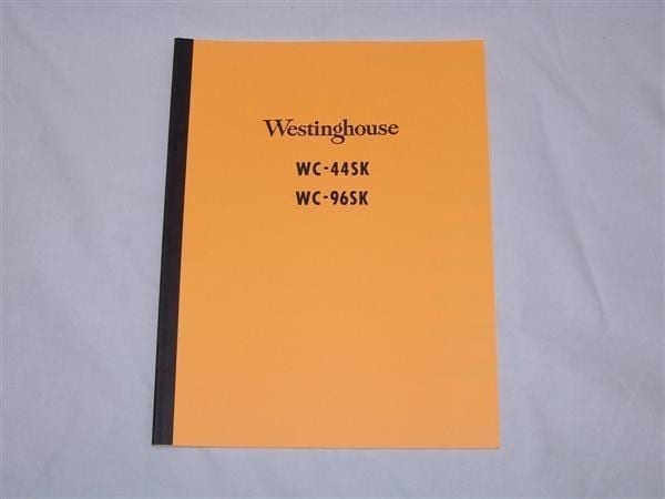 Westinghouse WC-44SK & WC-96SD Service & Parts Manual