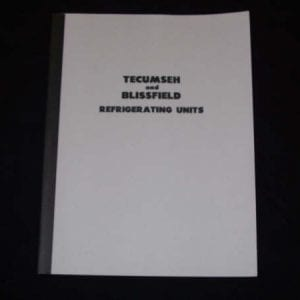 Tecumseh & Blissfield Regrigerating Units Service Manual